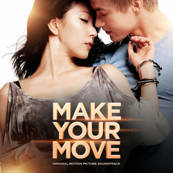 Make Your Move Soundtrack (Various Artists) - CD cover