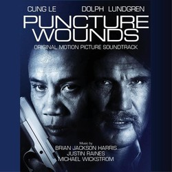 Puncture Wounds Soundtrack (Brian Jackson Harris, Justin Raines, Michael Wickstrom) - CD cover