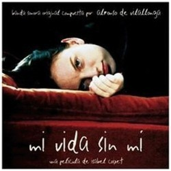 Mi Vida Sin Me Soundtrack (Alfonso de Vilallonga) - CD cover