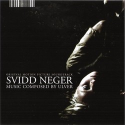 Svidd neger Soundtrack (Trond Nedberg,  Ulver) - CD cover