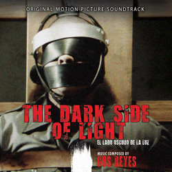 The Dark Side of Light Soundtrack (Gus Reyes) - CD cover