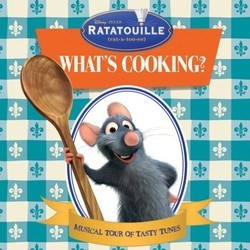 Ratatouille: What's Cooking? Soundtrack (Various Artists) - Carátula