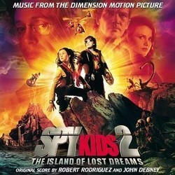 Spy Kids 2: Island of Lost Dreams Soundtrack (John Debney, Robert Rodriguez) - CD cover