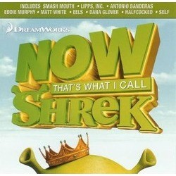 Now That's What I Call Shrek Trilha sonora (Various Artists) - capa de CD