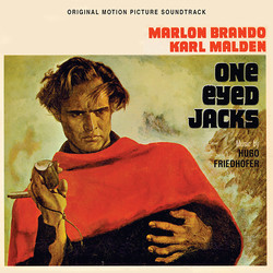 One-Eyed Jacks Soundtrack (Hugo Friedhofer) - CD cover
