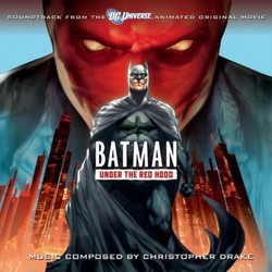 Batman: Under the Red Hood Soundtrack (Christopher Drake) - Carátula