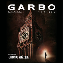 Garbo: The Spy Soundtrack (Fernando Velázquez) - CD cover