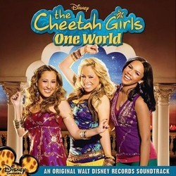 The Cheetah Girls: One World Soundtrack (Various Artists) - CD cover