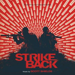 Strike Back Colonna sonora (Scott Shields) - Copertina del CD