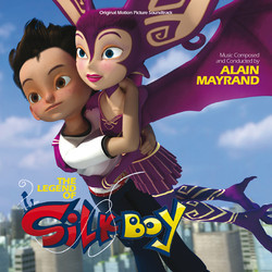 The Legend of Silkboy Soundtrack (Alain Mayrand) - CD cover