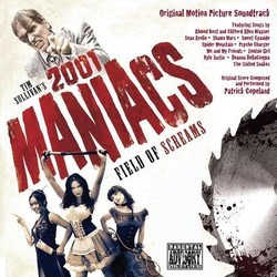 2001 Maniacs : Field of Screams Soundtrack (Various Artists, Patrick Copeland) - Carátula