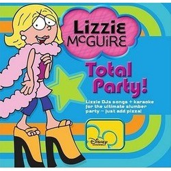 Lizzie McGuire: Total Party! 声带 (Various Artists) - CD封面