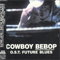 Cowboy Bebop - Knockin' on Heaven's Door: Future Blues Colonna sonora (Yôko Kanno) - Copertina del CD