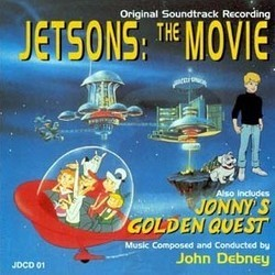 Jetsons: The Movie / Jonny's Golden Quest Trilha sonora (John Debney) - capa de CD