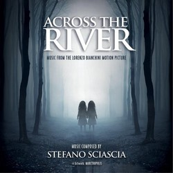 Across the River Soundtrack (Stefano Sciascia) - CD cover