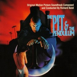 The Pit & the Pendulum Soundtrack (Richard Band) - CD cover