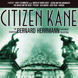 Citizen Kane - The Essential Bernard Herrmann Collection Soundtrack (Bernard Herrmann) - CD cover