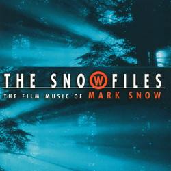 The Snow Files: The Film Music of Mark Snow Soundtrack (Mark Snow) - CD cover