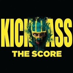Kick-Ass Soundtrack (Marius De Vries, Danny Elfman, Ilan Eshkeri, Henry Jackman, John Murphy) - CD cover