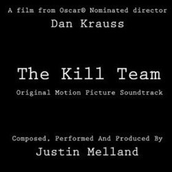 The  Kill Team Soundtrack  (Justin Melland) - CD cover