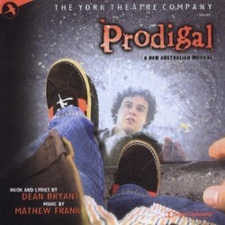 Prodigal Soundtrack (Dean Bryant, Mathew Frank) - CD cover
