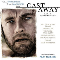 The Music of Alan Silvestri, Featuring Cast Away Soundtrack (Alan Silvestri) - CD cover