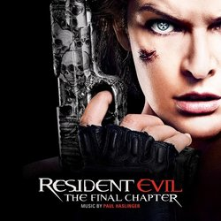 Resident Evil: The Final Chapter - Paul Haslinger - 07/04/2017