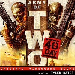 Army of Two: The 40th Day Soundtrack (Tyler Bates) - Carátula