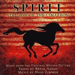 Spirit: Stallion of the Cimarron Bande Originale (Bryan Adams, Hans Zimmer) - Pochettes de CD