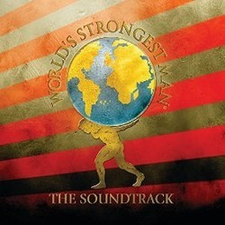 World's Strongest Man - The Soundtrack Soundtrack (Various Artists) - CD cover