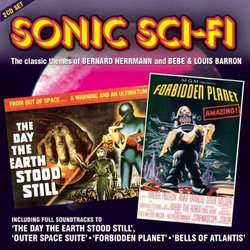 Sonic Sci Fi - The classic themes of Bernard Herrmann and Bebe & Louis Barron