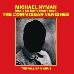 The Commissar Vanishes / The Fall of Icarus Μουσική υπόκρουση (Michael Nyman) - Κάλυμμα CD