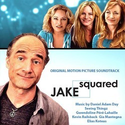 Jake Squared Soundtrack (Daniel Adam Day) - CD cover