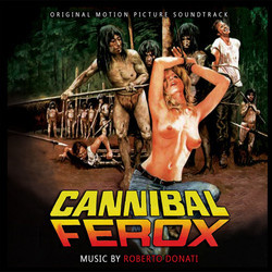 Cannibal Ferox / Eaten Alive! Soundtrack (Roberto Donati) - CD cover
