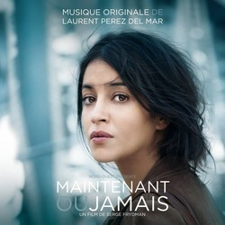 Maintenant ou jamais Soundtrack (Laurent Perez Del Mar) - CD cover