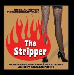 The Stripper Soundtrack (Jerry Goldsmith) - CD cover