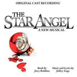 The Star Angel - A New Musical Soundtrack  (Jeffrey Gage, Jeffrey Gage) - CD cover