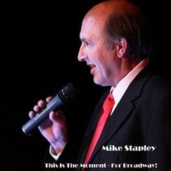 This Is the Moment - For Broadway! Soundtrack  (Mike Stapley) - CD cover