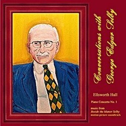 Conversations With George Edgar Selby Soundtrack (Ellsworth Hall) - CD cover