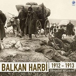 Balkan Harbi 1912-1913 Soundtrack (Cem �zkan & H�seyin �ebi?�i & Al) - CD cover