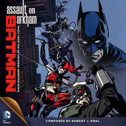Batman: Assault on Arkham Soundtrack (Robert J. Kral) - CD cover