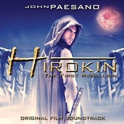 Hirokin: The First Rebellion Soundtrack (John Paesano) - CD cover