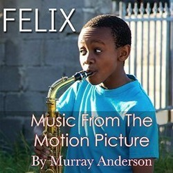 Felix Soundtrack (Murray Anderson) - CD cover