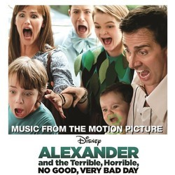 Alexander and the Terrible, Horrible, No Good, Very Bad Day Soundtrack (Christophe Beck) - CD cover
