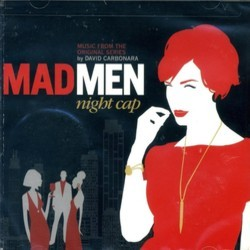 Mad Men: Night Cap Soundtrack (David Carbonara) - CD cover