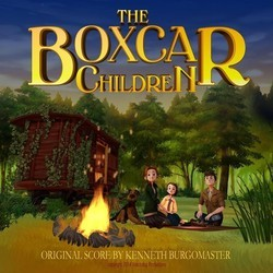 The Boxcar Children Soundtrack (Kenneth Burgomaster) - CD cover