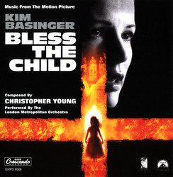 Bless the Child サウンドトラック (Christopher Young) - CDカバー