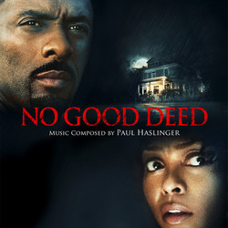 No Good Deed Soundtrack (Paul Haslinger) - CD cover