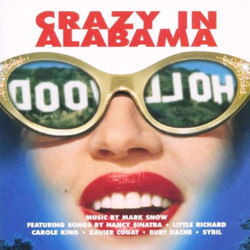 Crazy in Alabama Soundtrack (Various Artists, Mark Snow) - CD cover