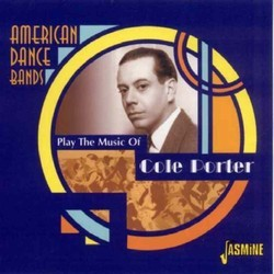 American Dance Bands Play The Music Of Cole Porter Soundtrack (Various Artists, Cole Porter) - CD cover